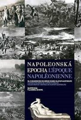 Publikace věnovaná osobnosti Napoleona I. a jeho době, překlad do francouzštiny